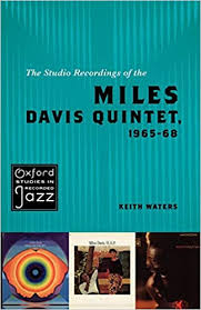 The Studio Recordings of the <b>Miles Davis Quintet</b>, 1965-68 (Oxford ...