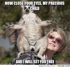 Now close your eyes, my precious child... - Meme Generator Captionator via Relatably.com