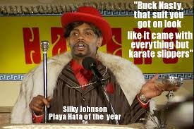 "Un Categorized | ""Buck Nasty, that suit you got on look like it ... via Relatably.com"
