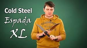 Обзор ножей <b>Cold Steel</b> Espada XL - YouTube