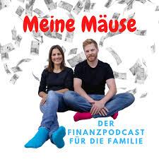 Meine Mäuse - der Finanzpodcast für die Familie