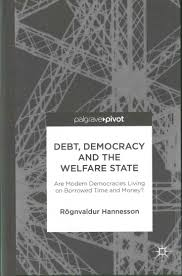 best ideas about welfare state red state debt democracy and the welfare state are modern democracies living on borrowed time and