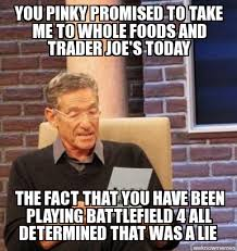 Maury | you pinky promised to take me to whole foods and trader ... via Relatably.com