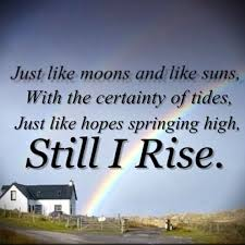Image result for still i rise with image
