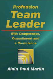 profession team leader competence commitment and a profession team leader isbn 978 0 86502 620 9