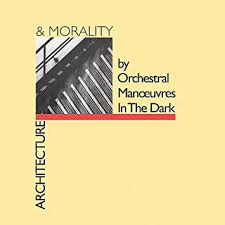 <b>ORCHESTRAL MANOEUVRES IN</b> THE DARK - Architecture ...