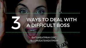 how to deal a difficult boss how to deal a difficult boss