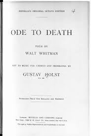 world war one and classical music the british library composed in 1916 17 gustav holst s ode to death was written after he returned