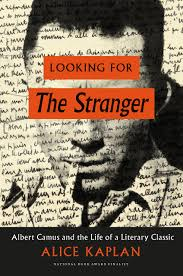 the stories behind the story of albert camus s the stranger and a publishing adventure