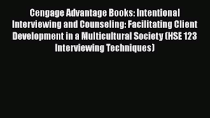 cengage advantage books intentional interviewing and x