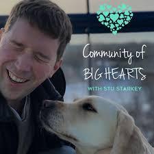 The Community of Big Hearts with Stu Starkey