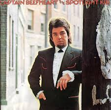 <b>Captain Beefheart</b> And The Magic Band* - The Spotlight Kid / <b>Clear</b> ...