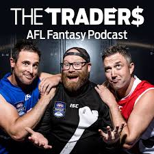 AFL Fantasy Podcast with The Traders
