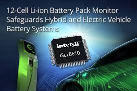 Intersil's <b>12</b>-Cell Li-ion Battery <b>Pack</b> Monitor Safeguards Hybrid and ...