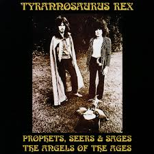 <b>T</b>. <b>Rex</b> - <b>Prophets</b>, Seers & Sages: The Angels of the Ages Lyrics ...