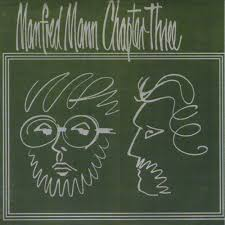 <b>Manfred Mann Chapter Three</b> - Manfred Mann's Earth Band
