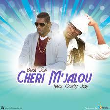 best joe cheri m jalou feat costy jay musickalepwa best joe feat costy jay cheri m jalou