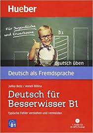Deutsch uben: Deutsch fur Besserwisser B1 - Typische Fehler ...
