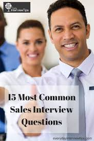 best ideas about s interview questions 15 most common s interview questions everydayinterviewtips com