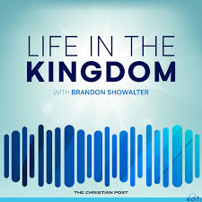 Life in the Kingdom Podcast