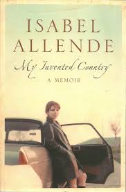 day review essay isable allende s memoir my invented my invented country