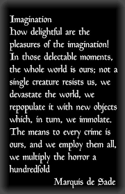 Marquis de Sade on the unlimited pleasures of the imagination ... via Relatably.com