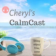 Cheryl's CalmCast