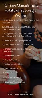 best ideas about career planning career advice 13 time management habits of successful women