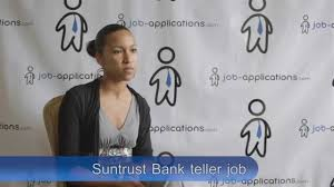 suntrust bank interview teller suntrust bank interview teller