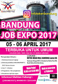 bandung job expo metro indah mall info bandung job expo metro indah mall 05 06 2017