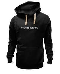 Толстовка Wearcraft Premium унисекс Nothing <b>personal</b> #170289 ...