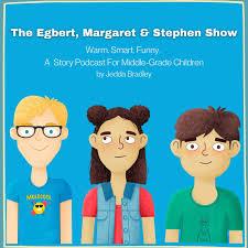 The Egbert, Margaret & Stephen Show