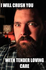 I will crush you with tender loving care - Dating Site Murderer ... via Relatably.com