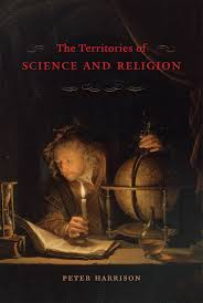 must reads for science faith oregon faith report peter harrison the territories of science and religion chicago university of chicago 2015 320pp