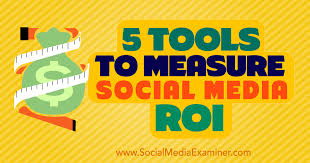 5 Tools to Measure Social Media ROI : Social Media Examiner