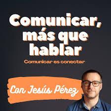 Comunicar, más que hablar