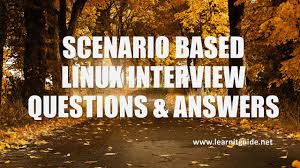 scenario based linux interview questions answers