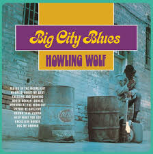 <b>Howlin Wolf</b> - Big City Blues (<b>180</b> gr) LP - Day After Records