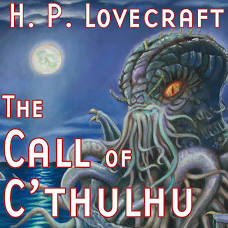 The Call of Cthulhu - Audiobook by H. P. Lovecraft, Ron N. Butler