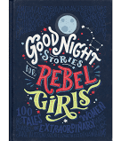 Good Night Stories for Rebel Girls by Elena Favilli, Francesca Cavallo Paperback