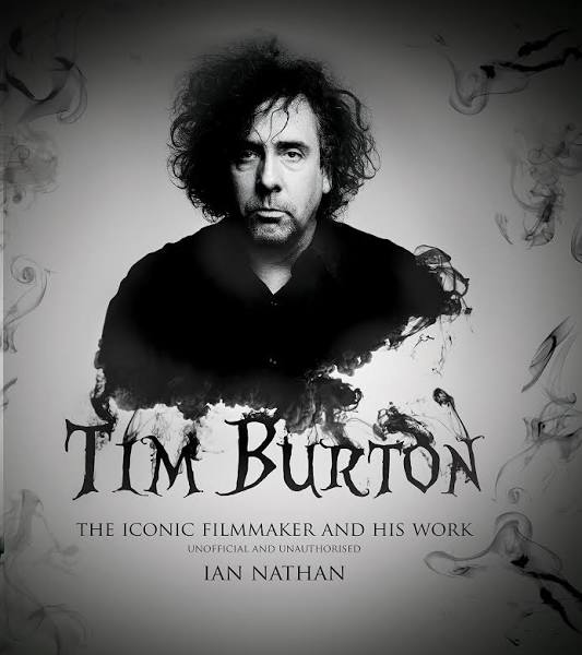 Tim Burton: The Iconic Filmmaker and His Work [Book]   Google Shopping