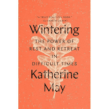 Wintering - by Katherine May (Hardcover)