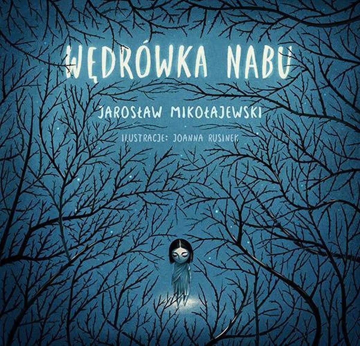Jarosław Mikołajewski - Wędrówka Nabu