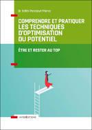 Livre Comprendre et pratiquer les Techniques d'Optimisation du Potentiel