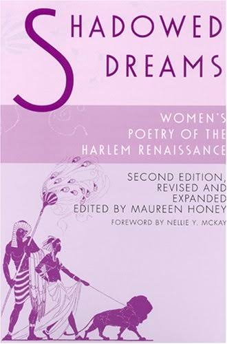 Shadowed Dreams: Women's Poetry of the Harlem Renaissance [Book]