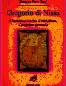 Gregorio di Nissa. L'esperienza mistica e il progresso spirituale